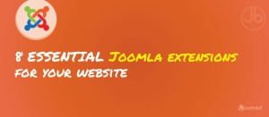 8 Must have Joomla Extensions for Every Website