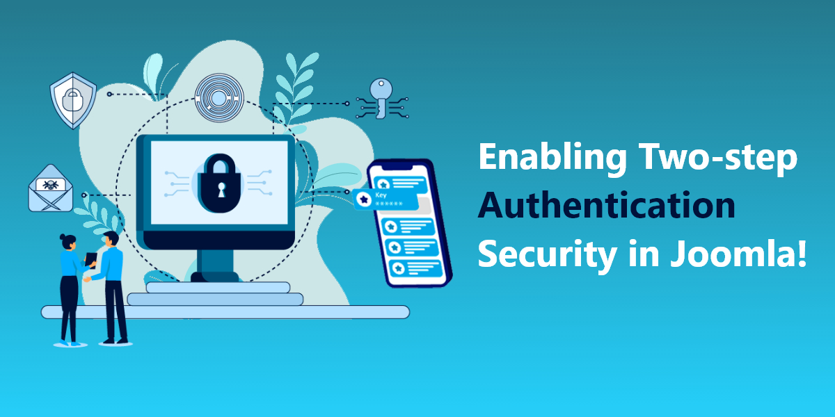 How to enable two-step Authentication security in Joomla!